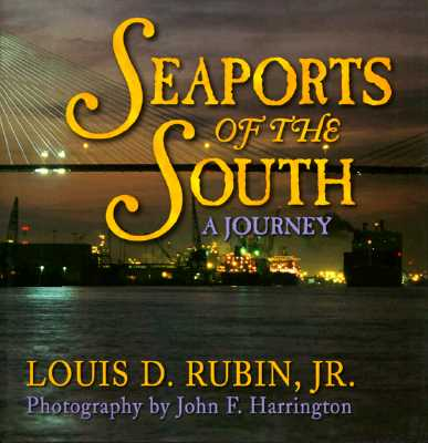 Seaports of the South: A Journey