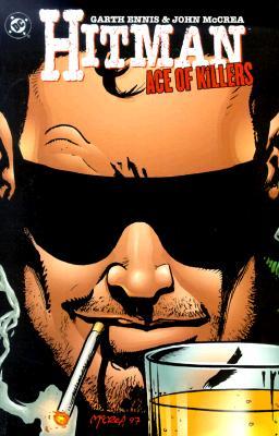 Hitman Vol. 4: The Ace of Killers, Garth Ennis