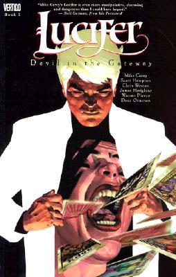 Lucifer Vol. 1: Devil in the Gateway, Carey, Mike; Hampton, Scott; Weston, Chris; Hodgkins, James; Pleece, Warren, Ormston, Dean