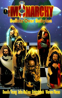 Image for MONARCHY: BULLETS OVER BABYLON