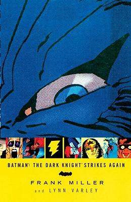 Batman: The Dark Knight Strikes Again, Miller, Frank; Varley, Lynn [Illustrator]