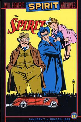Image for The Spirit Archives, Vol. 10: January 7 to June 24, 1945