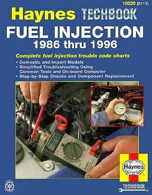 Image for The Haynes Fuel Injection Diagnostic Manual: 1986 Thru 1996 (Techbook Series)