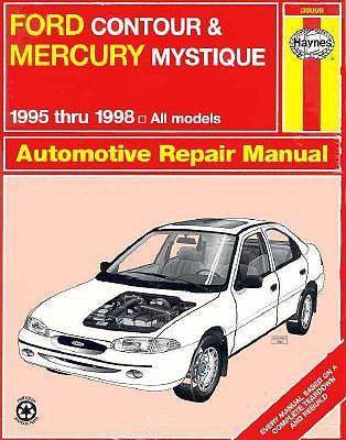 Ford Contour and Mercury Mystique Automotive Repair Manual 1995-1998, Mark Jacobs, John H. Haynes