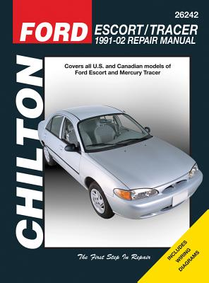 Ford Escort & Mercury Tracer 1991-2002 (Chilton's Total Car Care Repair Manuals), Chilton
