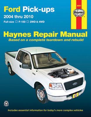 Image for Ford Pick-ups: 2004 thru 2010 (Haynes Repair Manual)