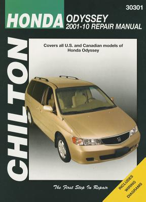 Chilton Total Car Care Honda Odyssey 2001-2010 Repair Manual (Chilton's Total Car Care Repair Manuals), John A. Wegmann, Chilton