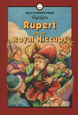Image for Rupert and the Royal Hiccups: And Other Silly Stories