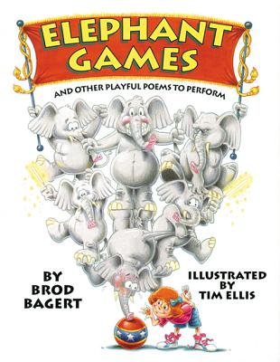 Image for Elephant Games: And Other Playful Poems to Perform