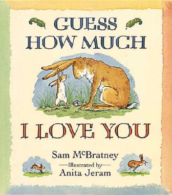 Image for Guess How Much I Love You (Guess How Much I Love You)