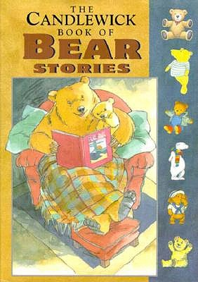 Image for CANDLEWICK BOOK OF BEAR STORIES