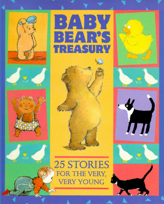 Image for Baby Bear's Treasury: Twenty-Five Stories for the Very, Very Young