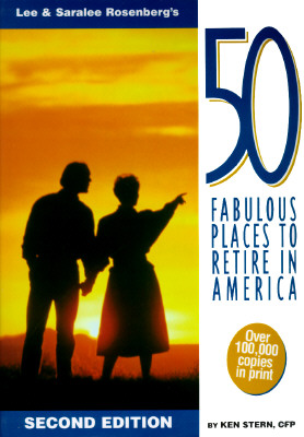 Image for Lee & Saralee Rosenberg's 50 Fabulous Places to Retire in America
