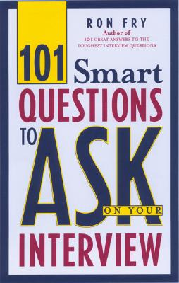 Image for 101 Smart Questions to Ask On Your Interview
