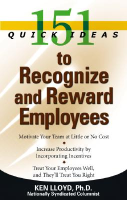 Image for 151 Quick Ideas to Recognize and Reward Employees