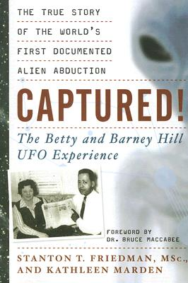 Image for Captured! The Betty and Barney Hill UFO Experience: The True Story of the World's First Documented Alien Abduction
