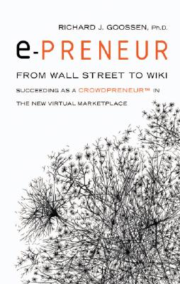 Image for epreneur: From Wall Street to Wiki: Succeeding as a Crowdpreneur in the NewVirtual Marketplace