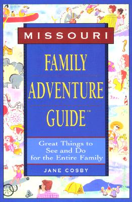 Image for MISSOURI FAMILY ADVENTURE GUIDE