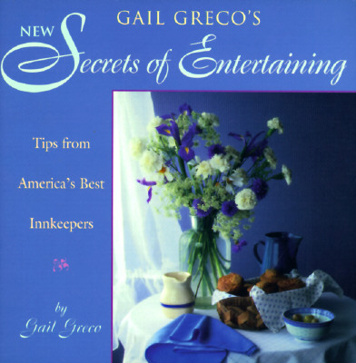 Image for Secrets of Entertaining: From America's Best Innkeepers