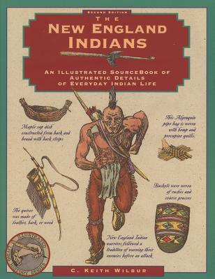 Image for New England Indians: An Illustrated Source Book of Authentic Details of Everyday Indian Life
