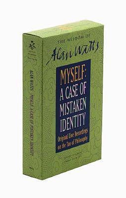 The Tao of Philosophy, Vol. II: A Case of Mistaken Identity, Watts, Alan