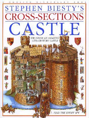 CROSS-SECTIONS CASTLE SEE INSIDE AN AMAZING 14TH CENTURY CASTLE!, BIESTY, STEPHEN