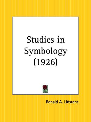 Studies in Symbology, Lidstone, Ronald A.