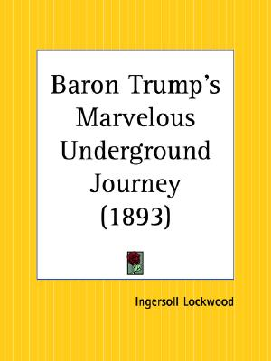 Image for Baron Trump's Marvelous Underground Journey