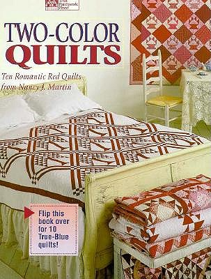 Image for Two-Color Quilts: Ten Romantic Red Quilts and Ten True Blue Quilts