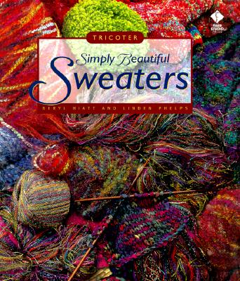Image for Simply Beautiful Sweaters: Tricoter