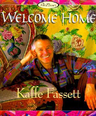 Image for Welcome Home: Kaffe Fassett