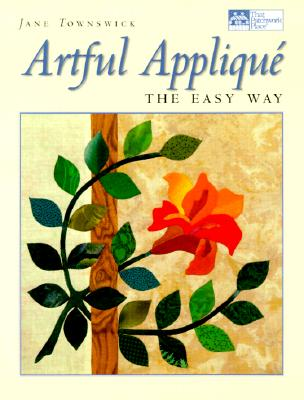 Image for Artful Appliqué: The Easy Way (That Patchwork Place)