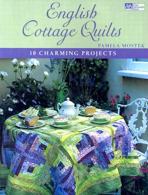 Image for ENGLISH COTTAGE QUILTS