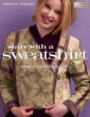 Image for Start with a Sweatshirt: Sew a Stylish Jacket