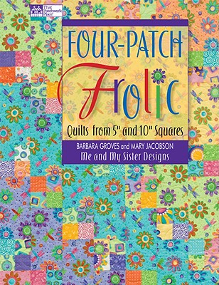 Image for Four-Patch Frolic: Quilts from 5' and 10' Squares