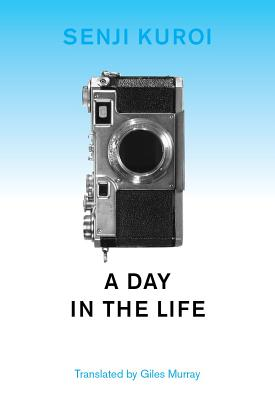 Image for Day in the Life (Japanese Literature (Dalkey))