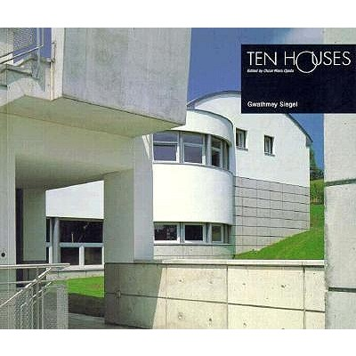 Image for Ten Houses: Gwathmey Siegel (The Ten Houses Series)
