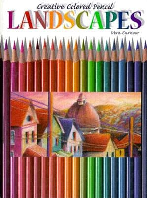 Image for Creative Colored Pencil Landscapes (Creative Coloured Pencil)