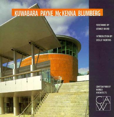 Image for Kuwabara Payne McKenna Blumberg (Contemporary World Architects)