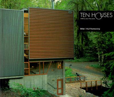 Image for Ten Houses: Miller Hull Partnership
