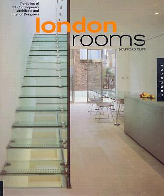 Image for London Rooms: Portfolios of 33 Contemporary Interior Designers and Architects