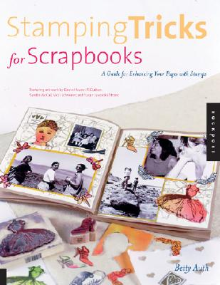 Image for Stamping Tricks for Scrapbooks: A Guide to Enhancing Your Pages With Stamping