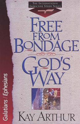 Image for Free From Bondage God's Way: Galatians/Ephesians