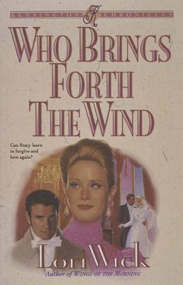 Image for Who Brings Forth the Wind (Kensington Chronicles, Book 3)