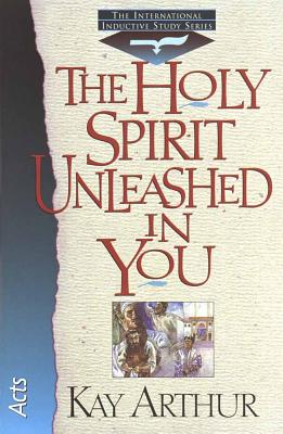Image for The Holy Spirit Unleashed in You (International Inductive Study Series)