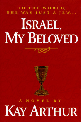 Image for Israel, My Beloved: A Novel