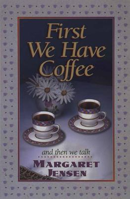 Image for First We Have Coffee