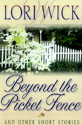 Image for Beyond the Picket Fence