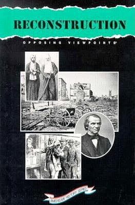 Image for Opposing Viewpoints: American History Series - Reconstruction (hardcover edition)