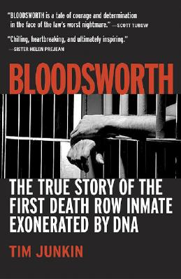 Image for Bloodsworth: The True Story of the First Death Row Inmate Exonerated by DNA (Shannon Ravenel Books)